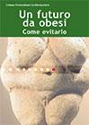 Un futuro da obesi